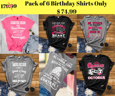 """Good Birthday Vibes For October Born Girls"" Pack Of 6 Shirts"