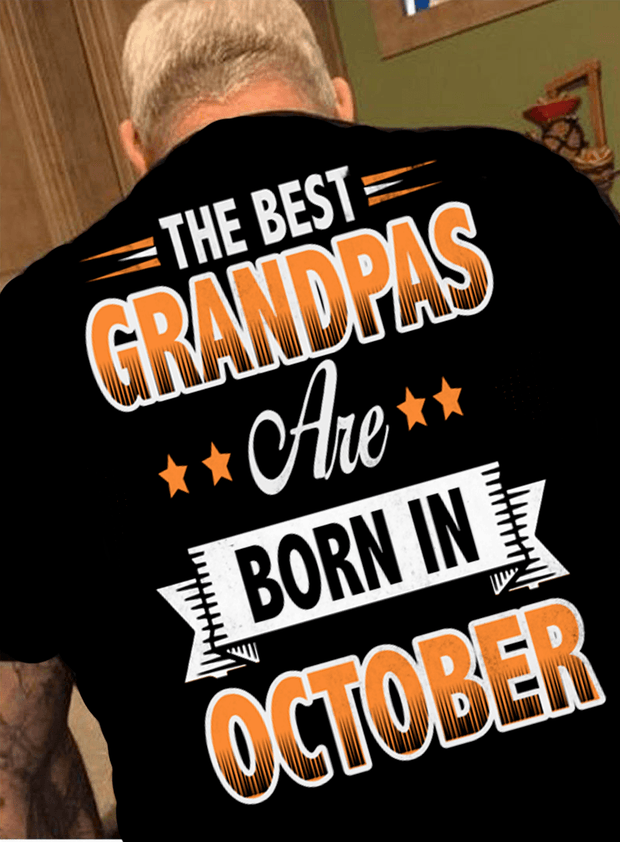"""The Best Grandpas Are Born In October"""
