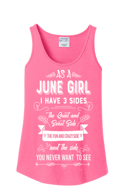 """As a June Girl I have 3 Sides"" -Pink"