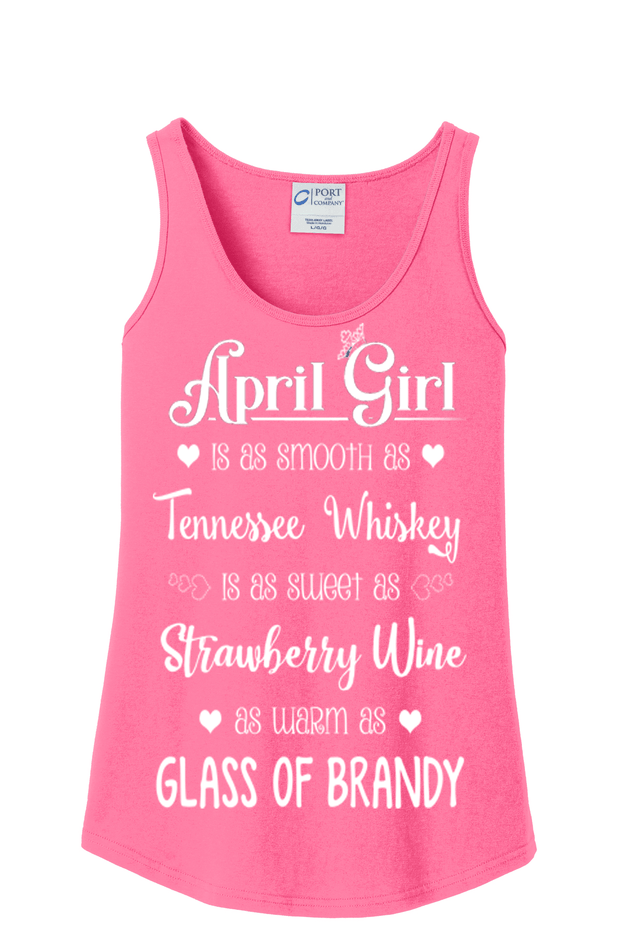 """April Girl Is As Smooth As Whiskey"" - Pink"
