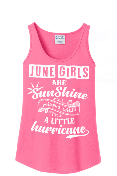 """June Girls Are Sunshine Mixed With Hurricane"" -Pink"