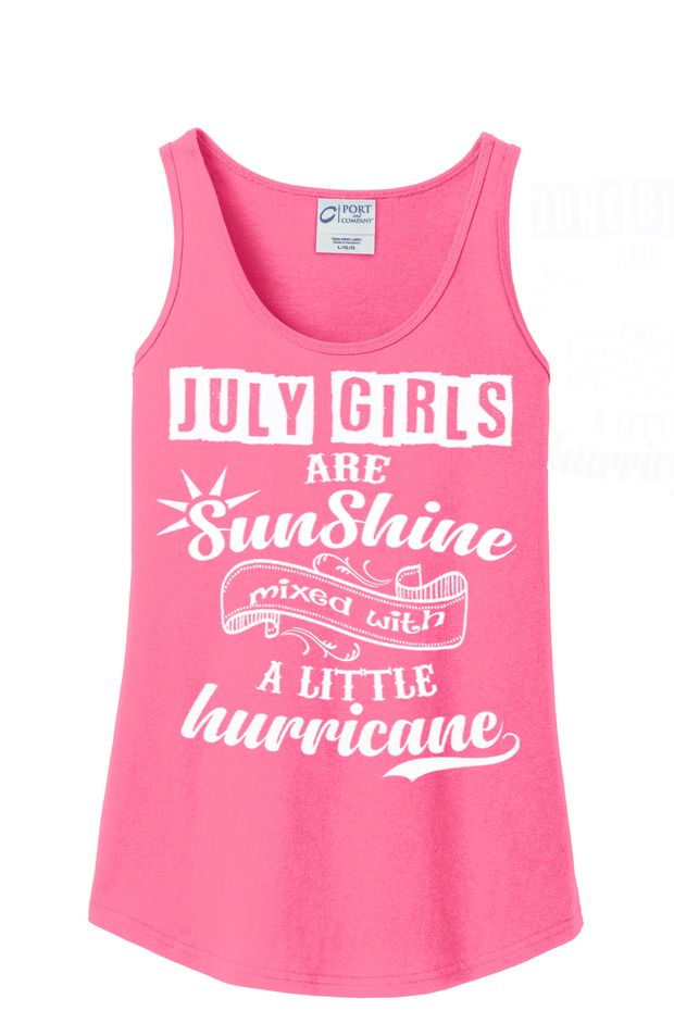 """July Girls Are Sunshine Mixed With Hurricane"""