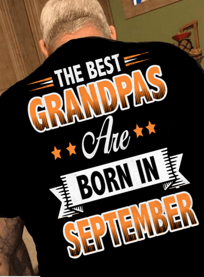 """The Best Grandpas Are Born In September"""