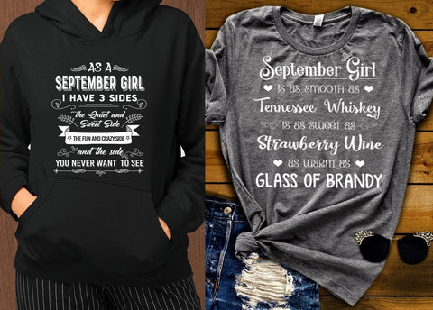 """2 Awesome Designs Combo- September 3 Side + Whiskey""- Hoodie And T- Shirt."