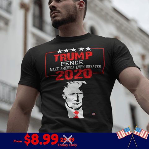 Trump: 2020. Make America Even Greater (70% OFF) For Patriots