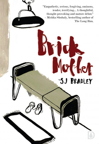 Brick Mother by SJ Bradley