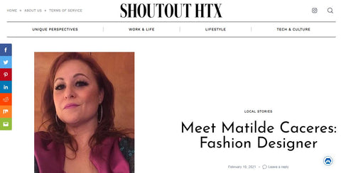 SHOUTOUT HTX:  Meet Matilde Caceres Fashion Designer