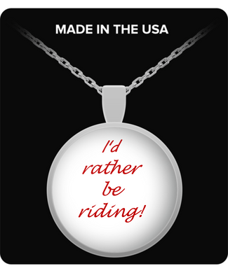 I'd Rather Be Riding Necklace