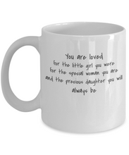 You are loved - Daughter Mug