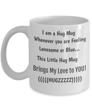 I Am a Hug Mug - Send a Hug to Those You Love