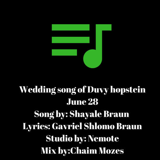 Wedding Song for Duvy Hopstein