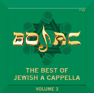 BOJAC (Best of Jewish Acappella) - Volume 3