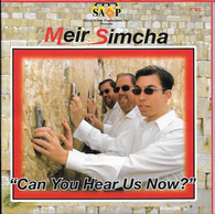 Meir Simcha - Can You Hear Us Now