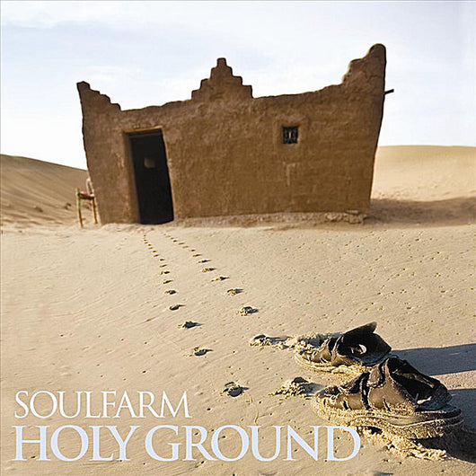 Holy Ground - Soulfarm