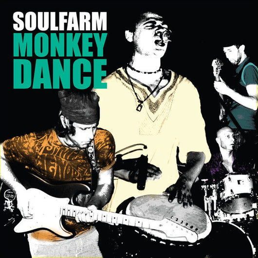 Soulfarm - Monkey Dance