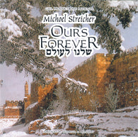 Michoel Streicher - Ours Forever