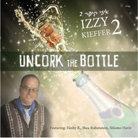 Izzy Kiefer 2 - Uncork The Bottle