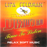 Lipa Feldman - Time To Listen