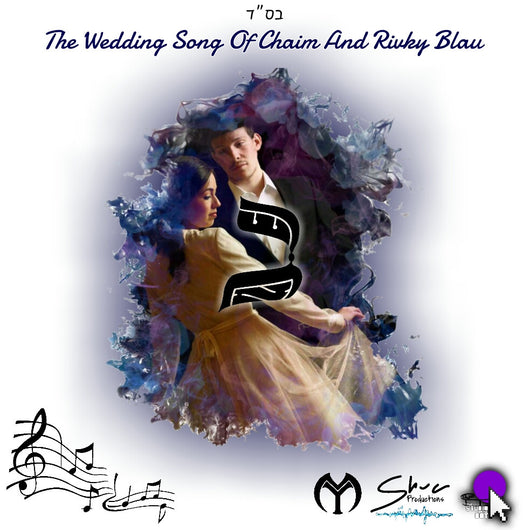 Yidy G & Moshe M - Wedding Song For Chaim Blau