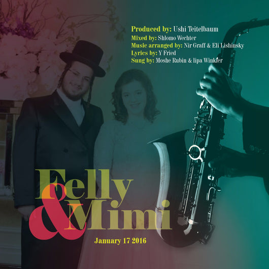 Wedding Song of Felly Felberbaum