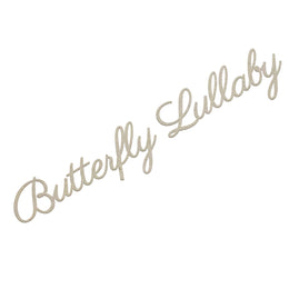 Chipboard - Gentlemans Emporium - Butterfly Lullaby Sentiment Set (2pc) - 135 x 25mm