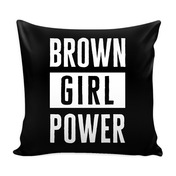 Brown Girl Power Pillow Cover - celebrating families of color | black owned