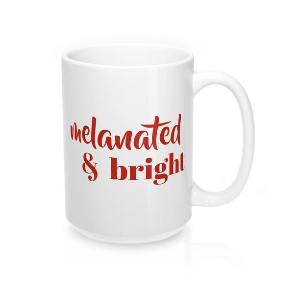 Melanated & Bright Holiday Mug - apparel for families of color | black owned business