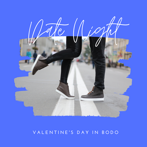Valentine's Day in BoDo in Boise, Idaho - A Virtual Date