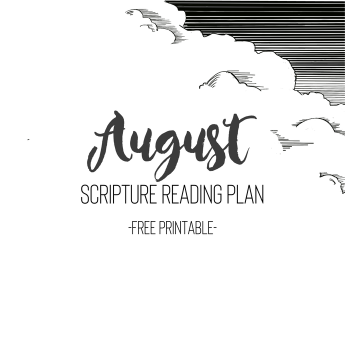 August Scripture Reading Plan