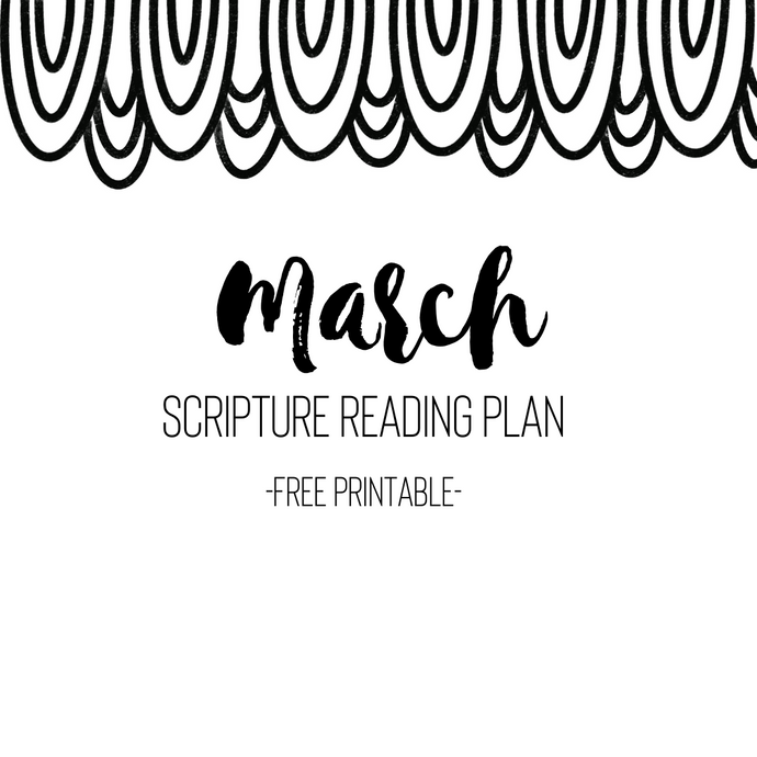 March Scripture Reading Plan