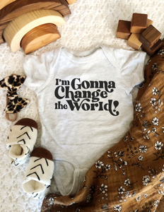 I'm Gonna Change the World Onesie