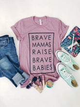 Load image into Gallery viewer, Brave Mamas Raise Brave Babies in Lavender