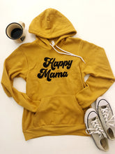 Load image into Gallery viewer, Happy Mama Hoodie