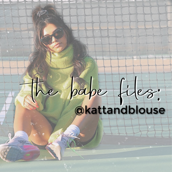 THE BABE FILES:  @KATTANDBLOUSE