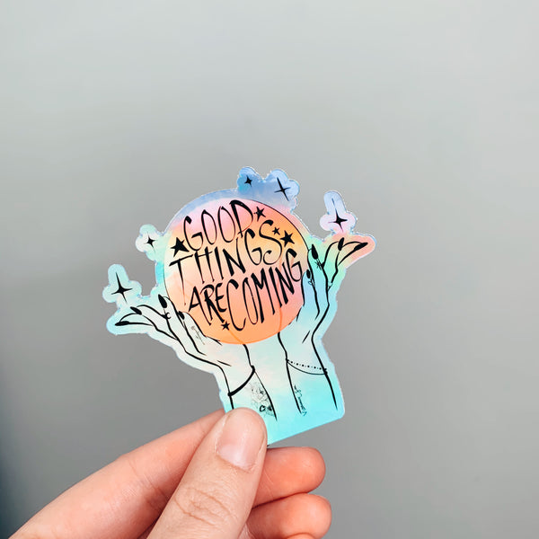 Good Things Holographic Sticker