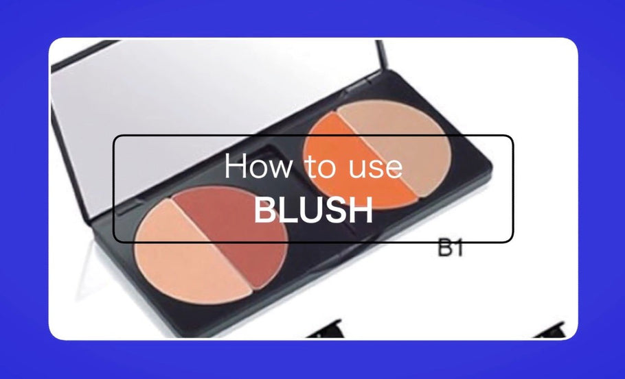 Blush & where to Blush so help me ....