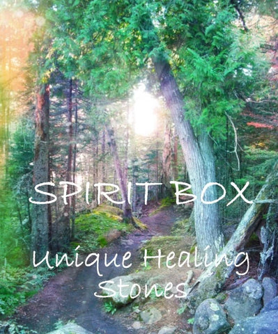 Spirit Box™- Unique Healing Stones