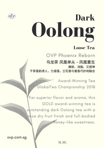 Phoenix Reborn® Award-Winning Old Village Oolong Dancong Tea - OVP Tea