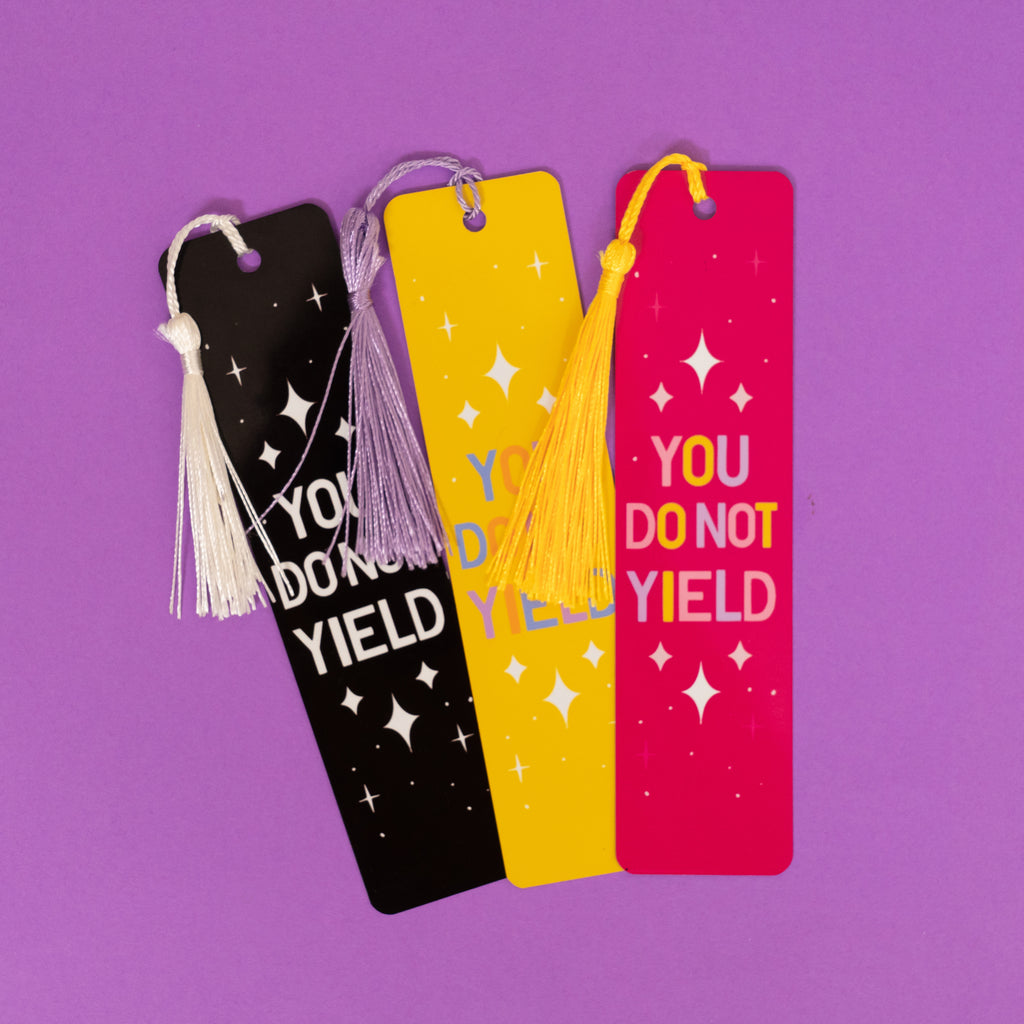 You Do Not Yield Metal Bookmark