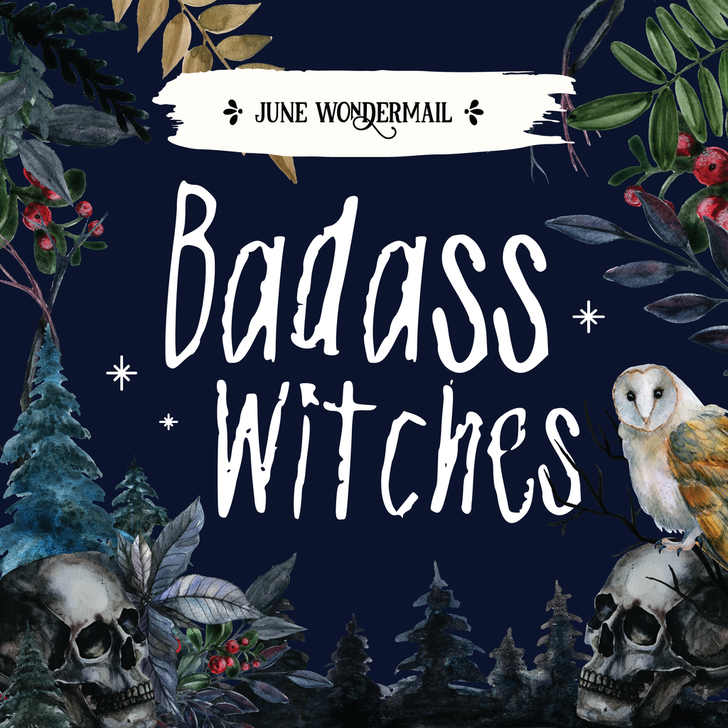 June WonderMail: Badass Witches PIN ONLY