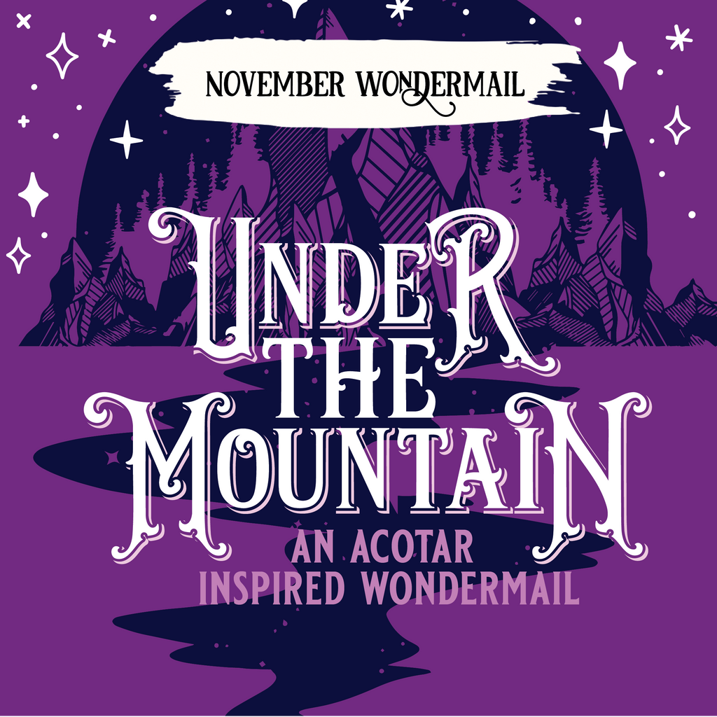 November WonderMail: Under The Mountain