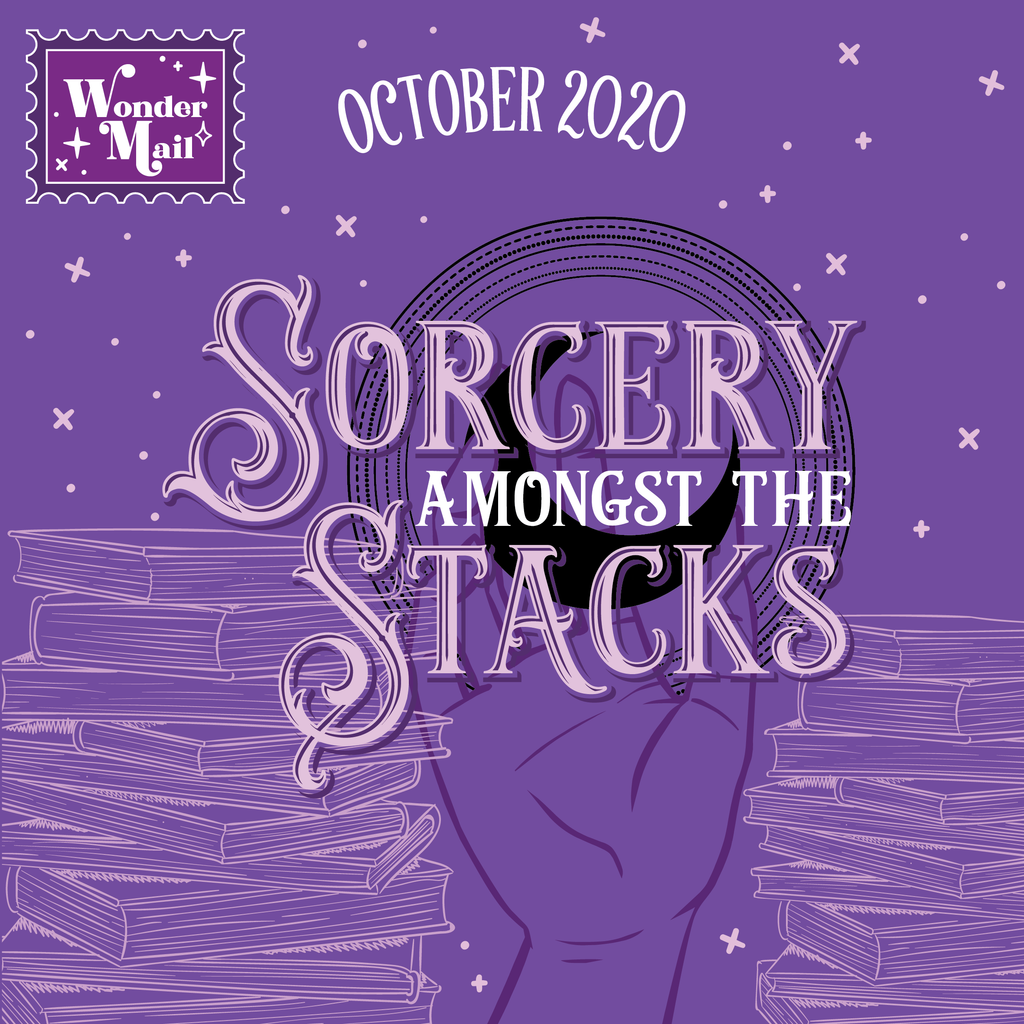 October WonderMail: Sorcery amongst the stacks