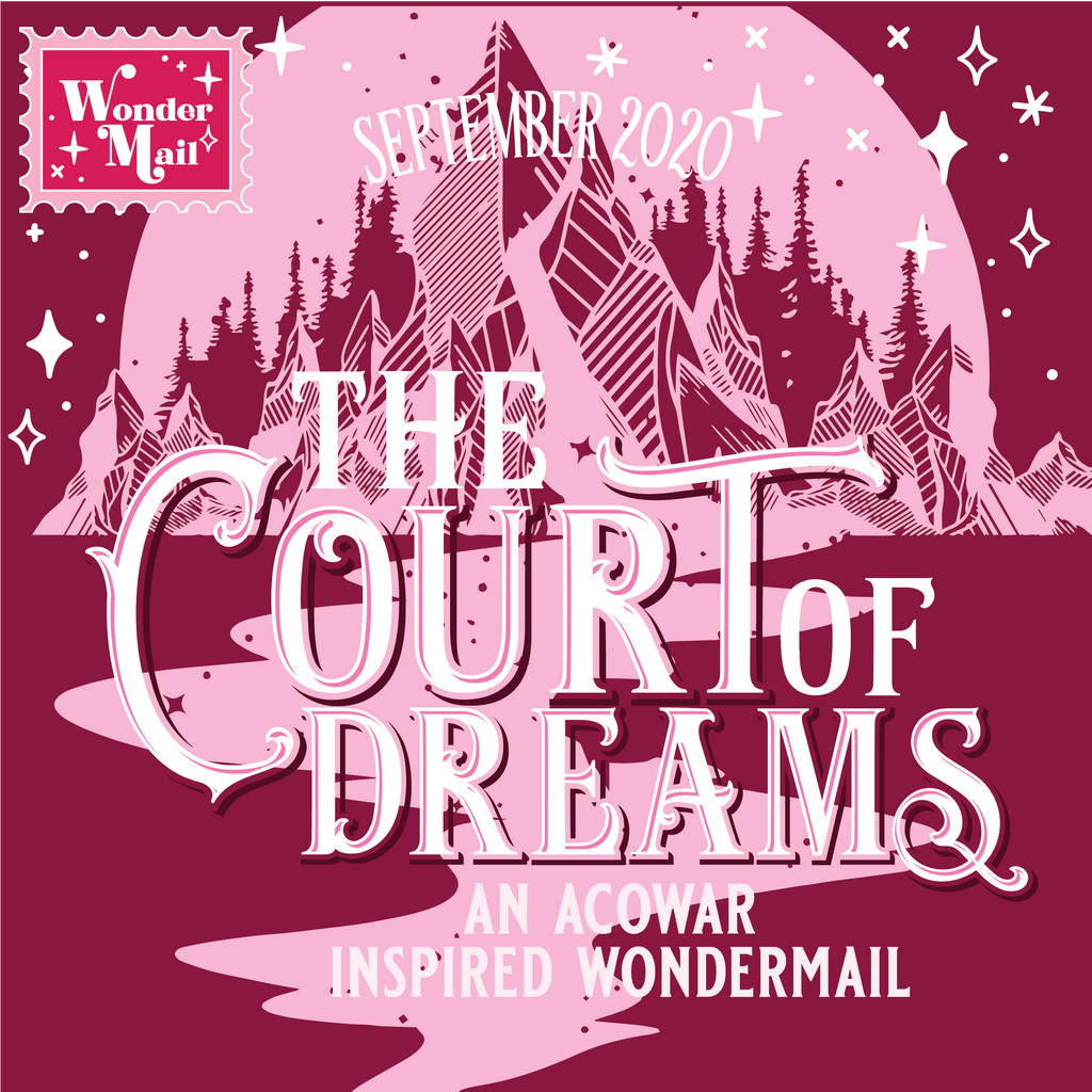 September WonderMail: The Court of Dreams