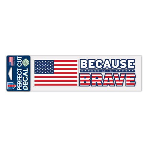 "Support America Patriotic 3"" x 10"" Perfect Cut Decal - Because of the Brave"
