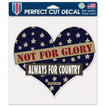 "Support America Patriotic 8"" x 8"" Perfect Cut Decal - Not For Glory Always For Country"