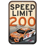 Daniel Suarez NASCAR Speed Limit 200 11 x 17 Plastic Sign