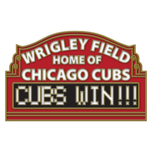 Chicago Cubs MLB Collectible Pin - Wrigley Field Sign/Cubs Win!!!