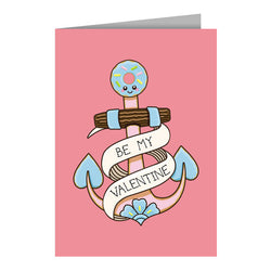 Be My Valentine Anchor Greeting Card