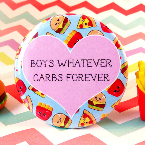 Boys Whatever Carbs Forever Fridge Magnet