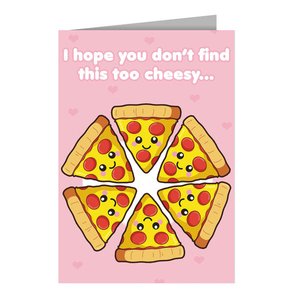 I Hope You Don't Find This Too Cheesy Greeting Card
